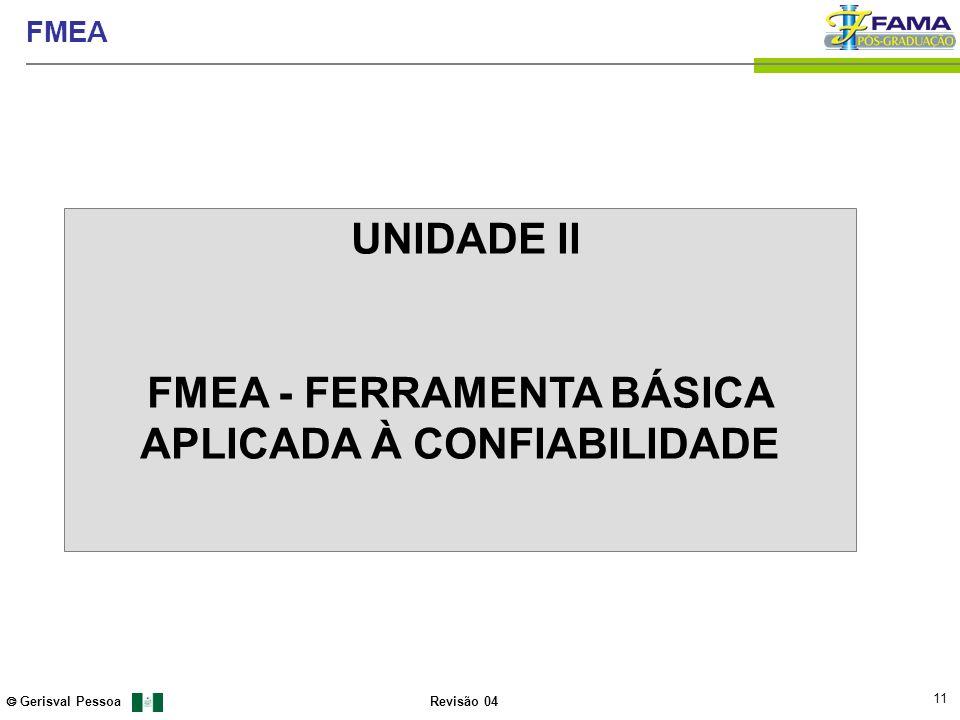 FMEA - FERRAMENTA BÁSICA APLICADA À CONFIABILIDADE