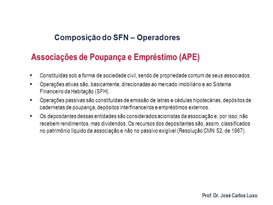 Associações de Poupança e Empréstimo (APE)