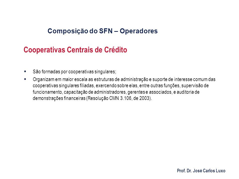 Cooperativas Centrais de Crédito