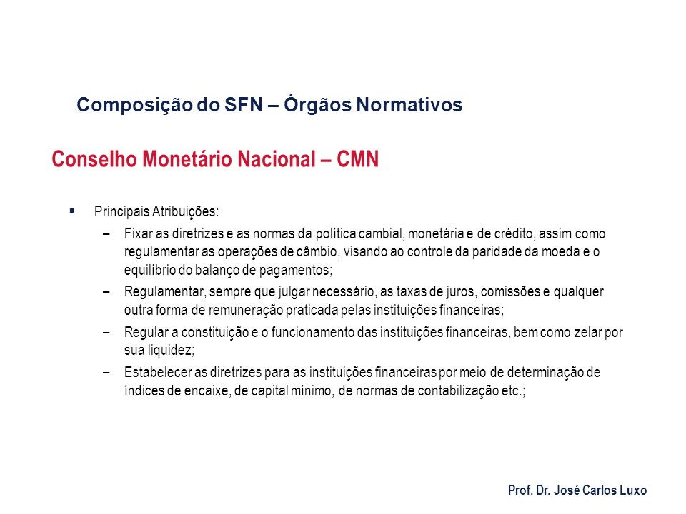 Conselho Monetário Nacional – CMN