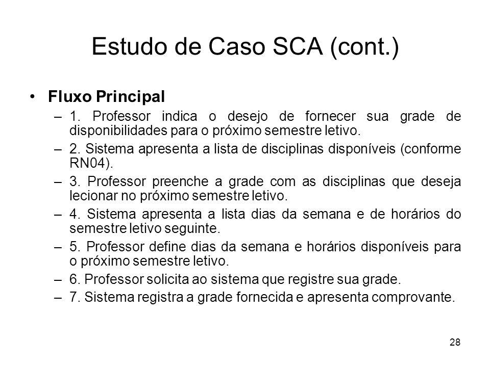 Estudo de Caso SCA (cont.)