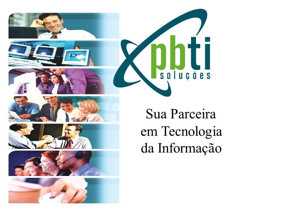 Sua Parceira em Tecnologia da Informação