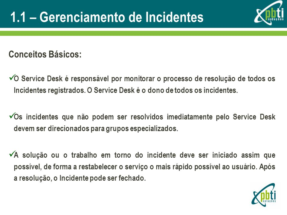 1.1 – Gerenciamento de Incidentes