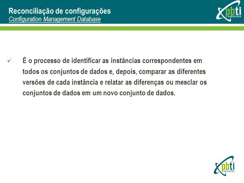 Reconciliação de configurações Configuration Management Database