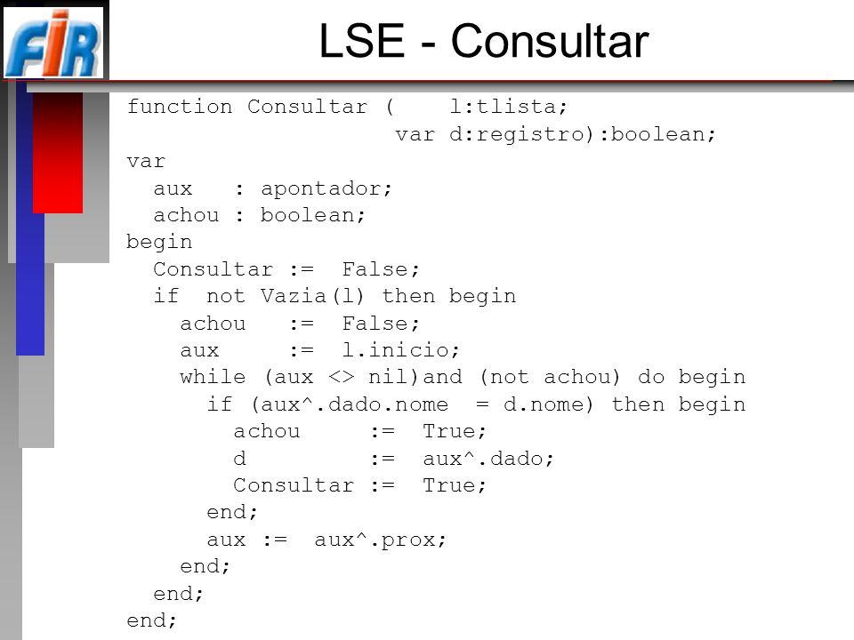 LSE - Consultar function Consultar ( l:tlista;