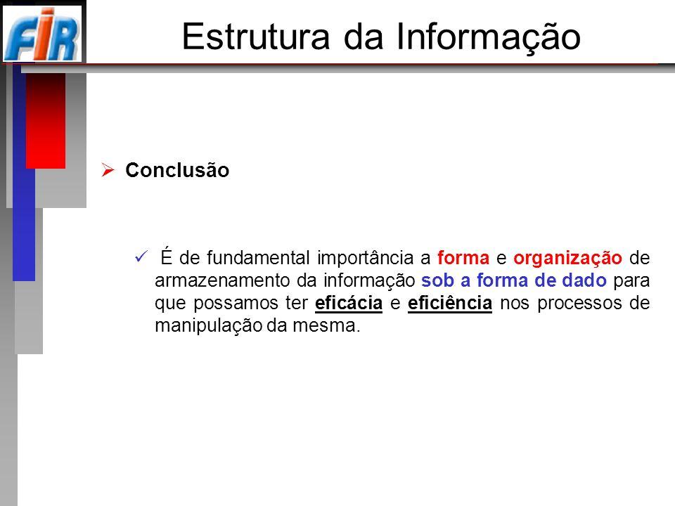 Estrutura da Informação