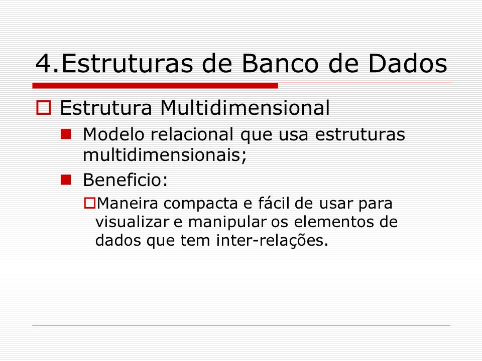 4.Estruturas de Banco de Dados