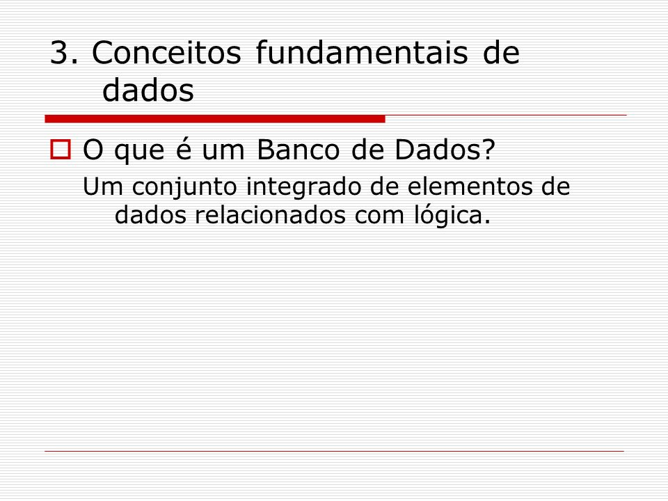 3. Conceitos fundamentais de dados