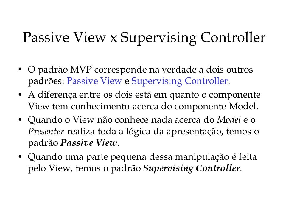 Passive View x Supervising Controller