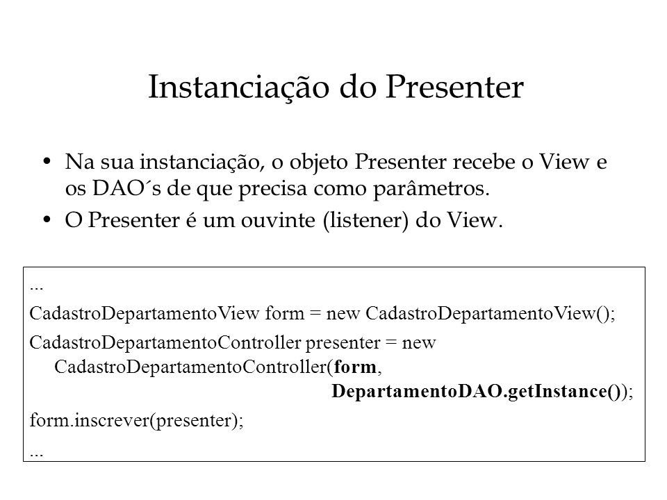 Instanciação do Presenter