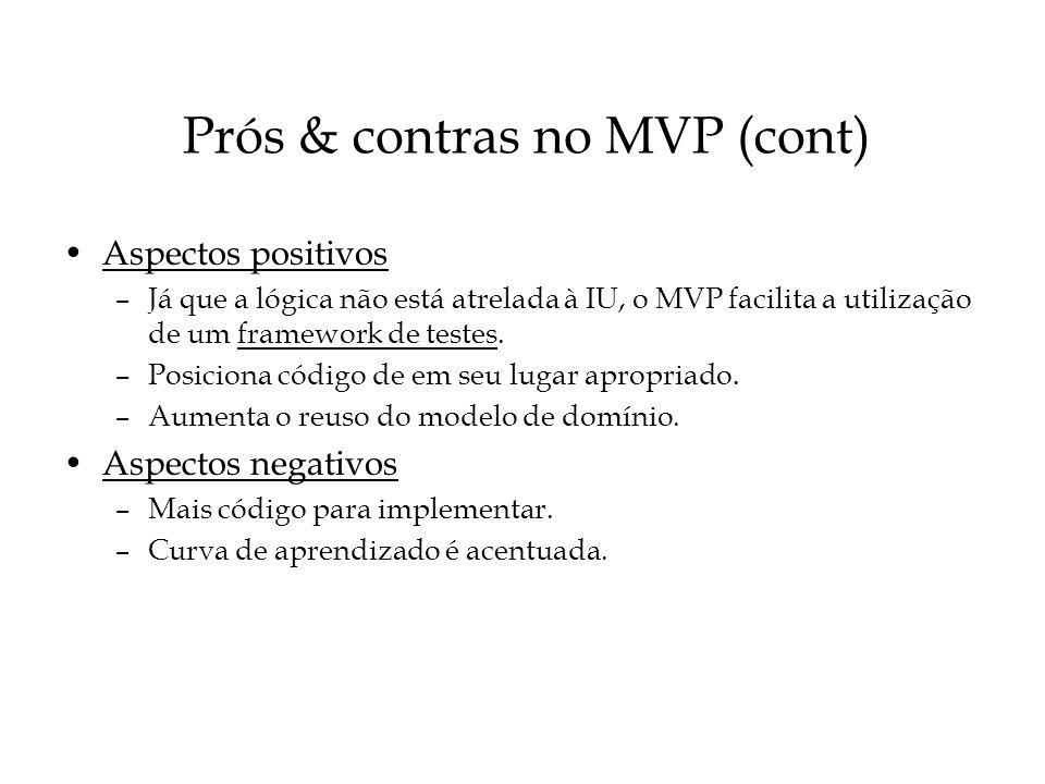 Prós & contras no MVP (cont)