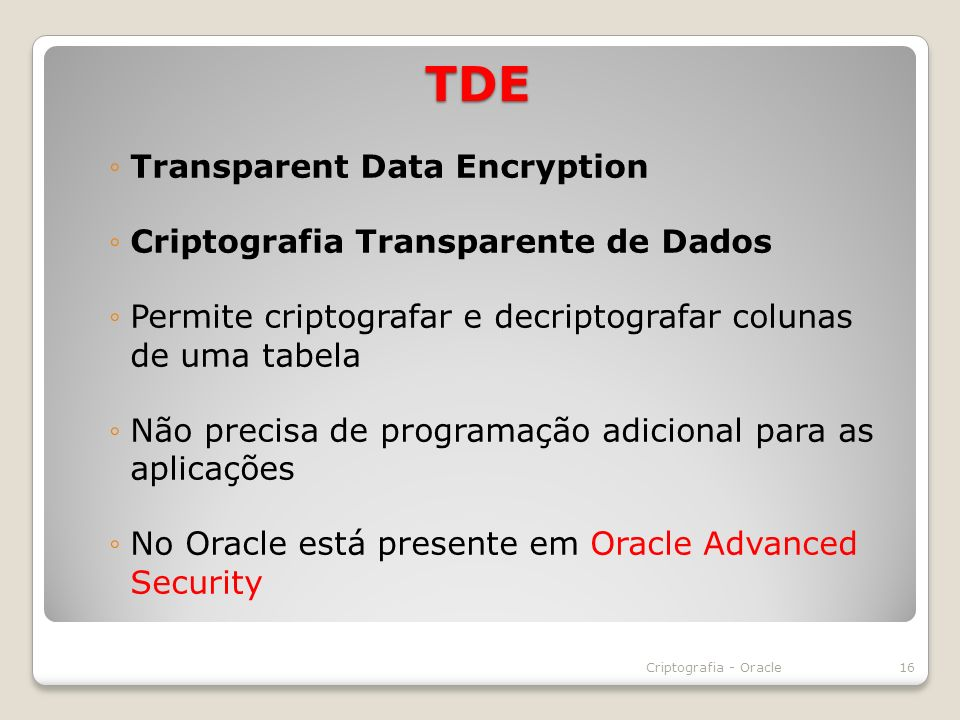 TDE Transparent Data Encryption Criptografia Transparente de Dados
