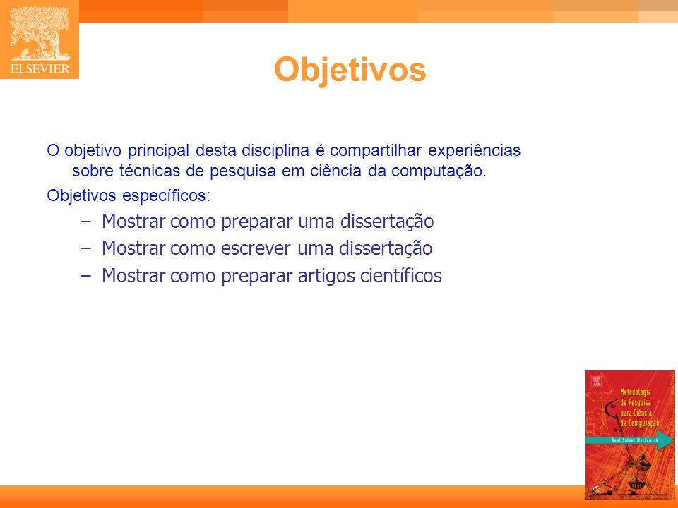 Objetivos Mostrar como preparar uma dissertação