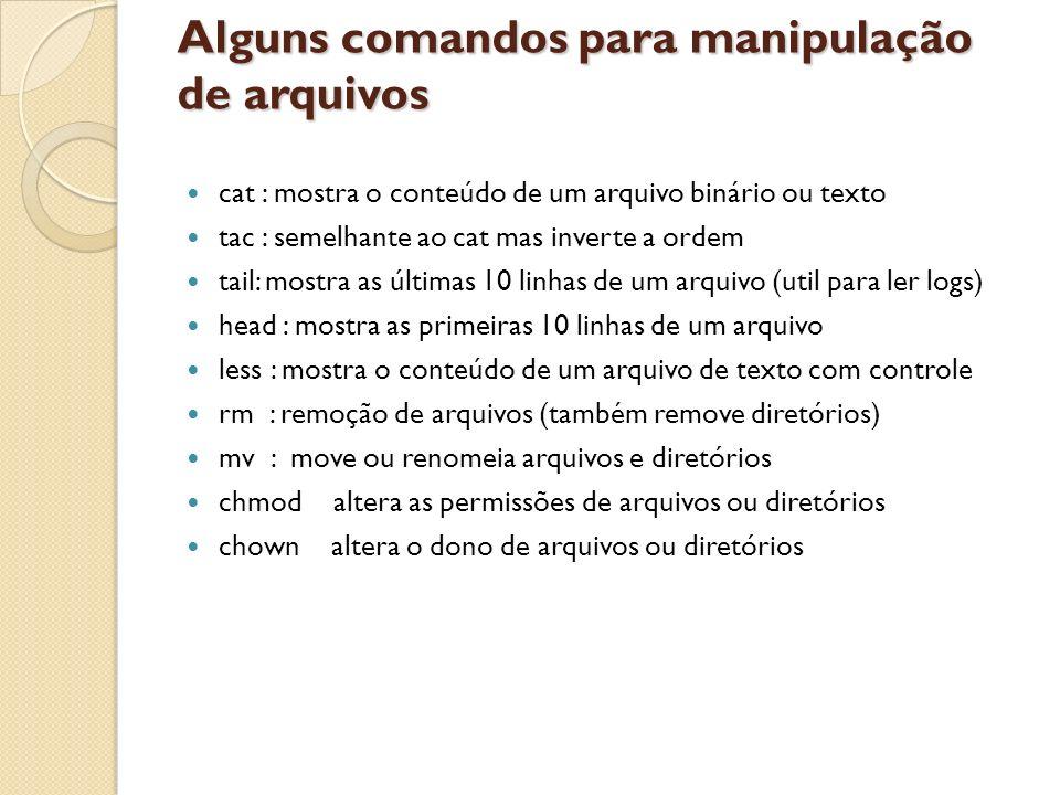 Alguns comandos para manipulação de arquivos