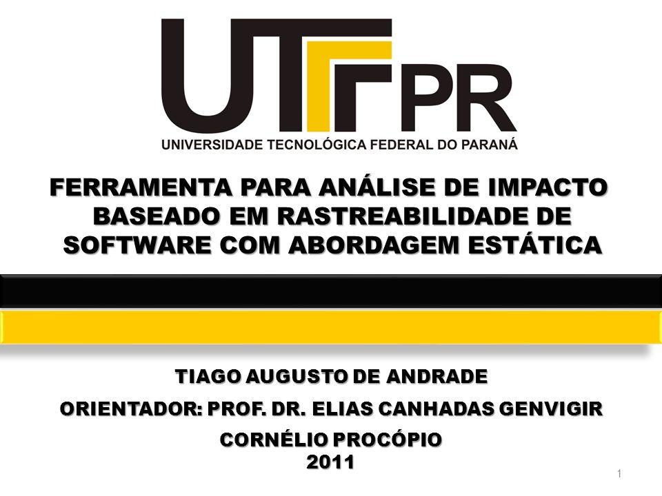 FERRAMENTA PARA ANÁLISE DE IMPACTO BASEADO EM RASTREABILIDADE DE