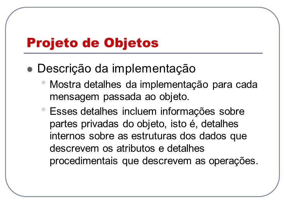 Projeto de Objetos Descrição da implementação