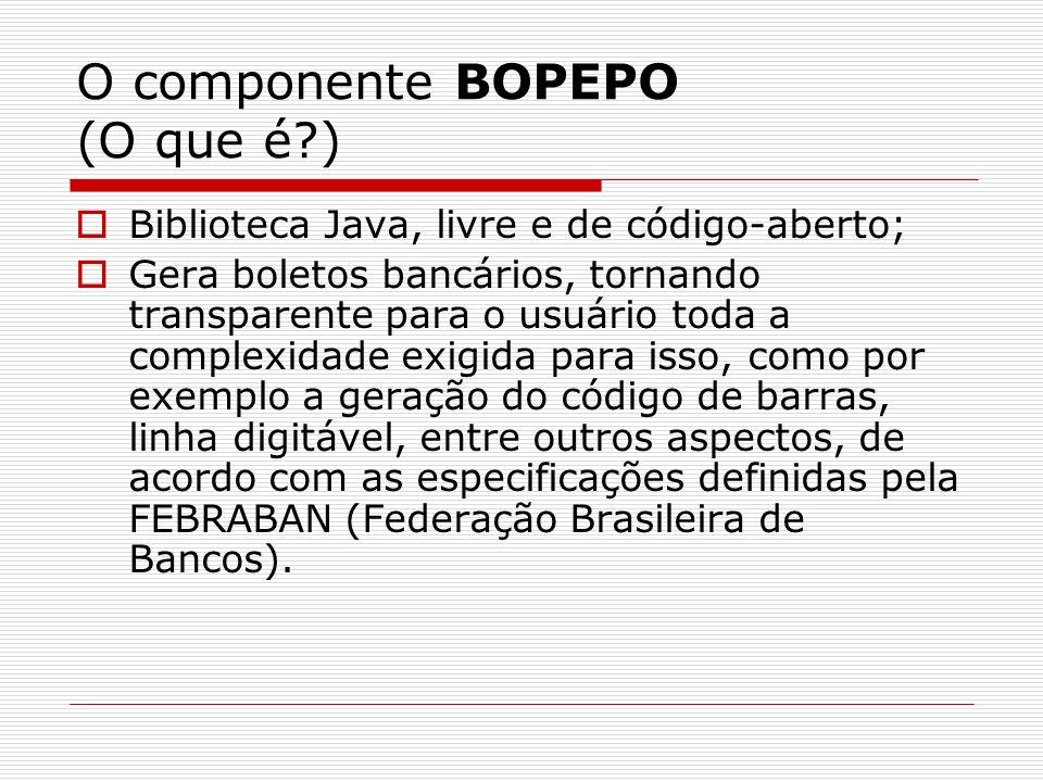 O componente BOPEPO (O que é )