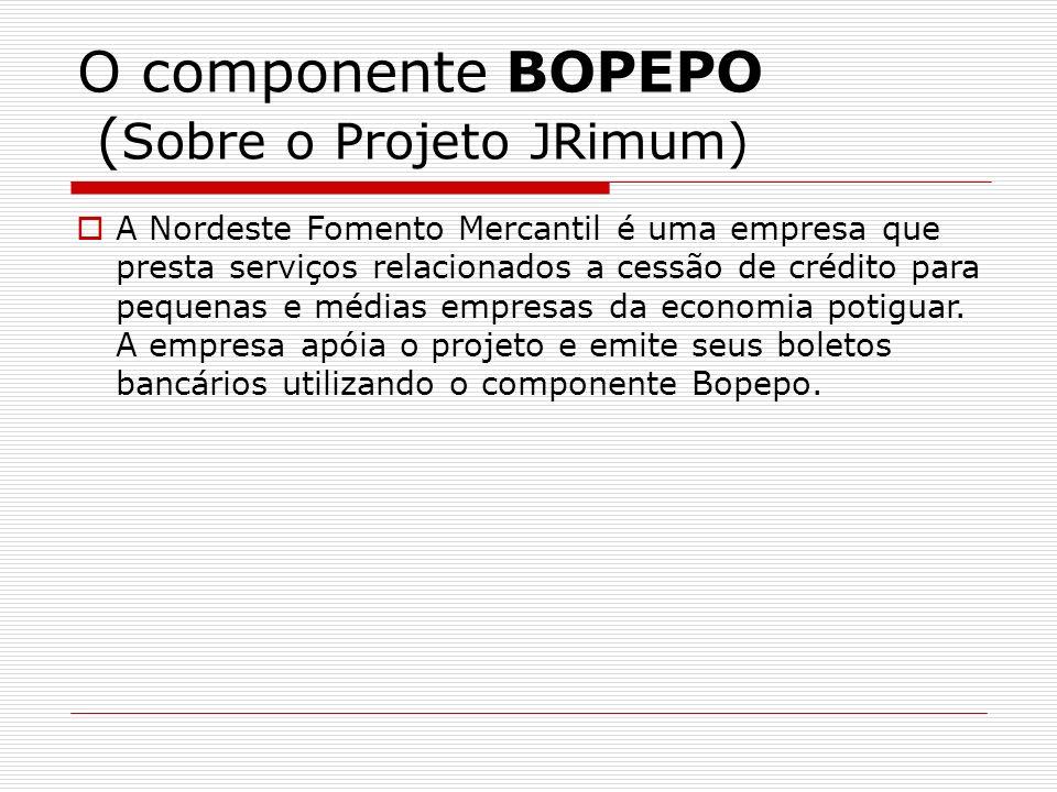 O componente BOPEPO (Sobre o Projeto JRimum)