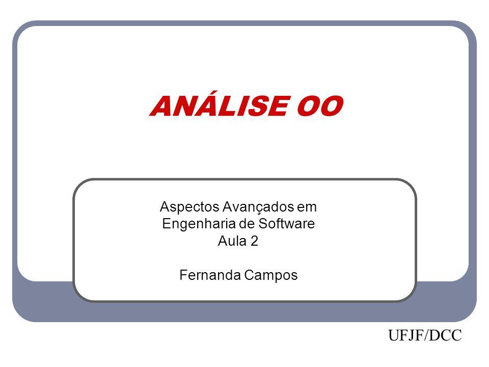 Aspectos Avançados em Engenharia de Software Aula 2 Fernanda Campos