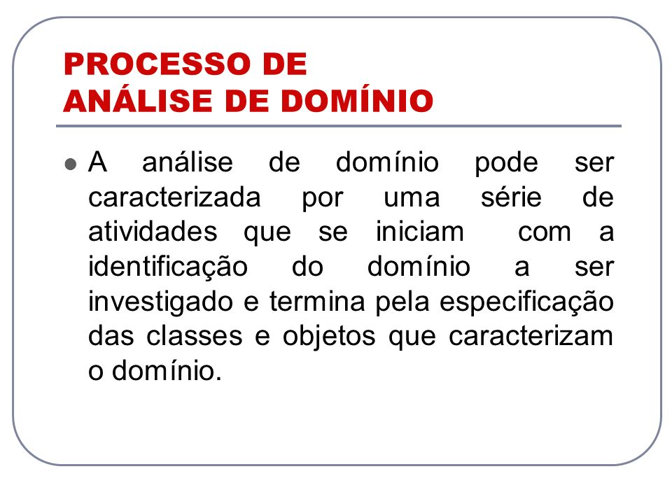PROCESSO DE ANÁLISE DE DOMÍNIO