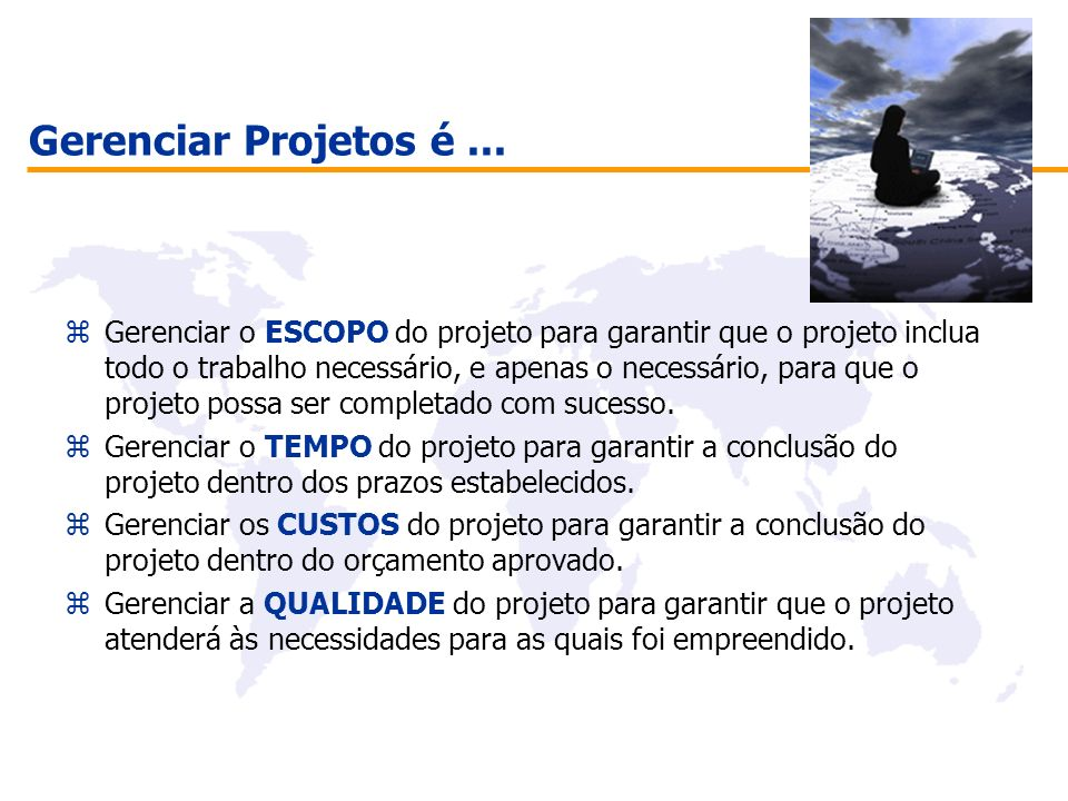 Gerenciar Projetos é ...