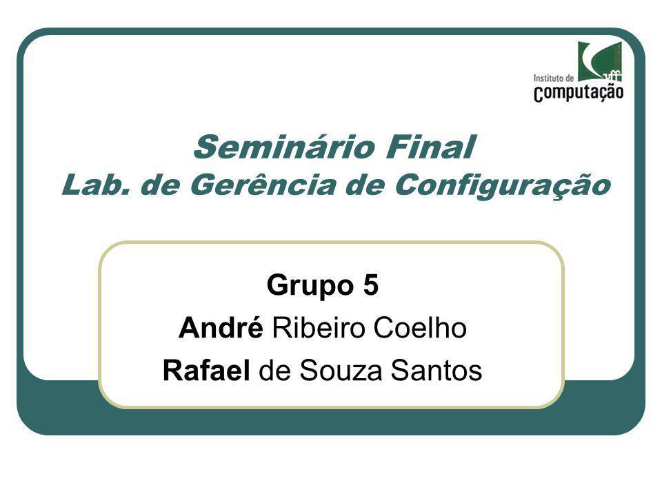 Seminário Final Lab. de Gerência de Configuração
