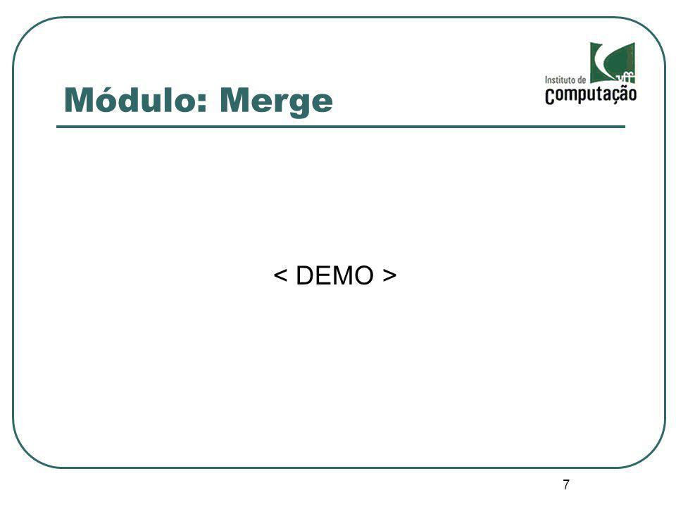 Módulo: Merge < DEMO > 7 7