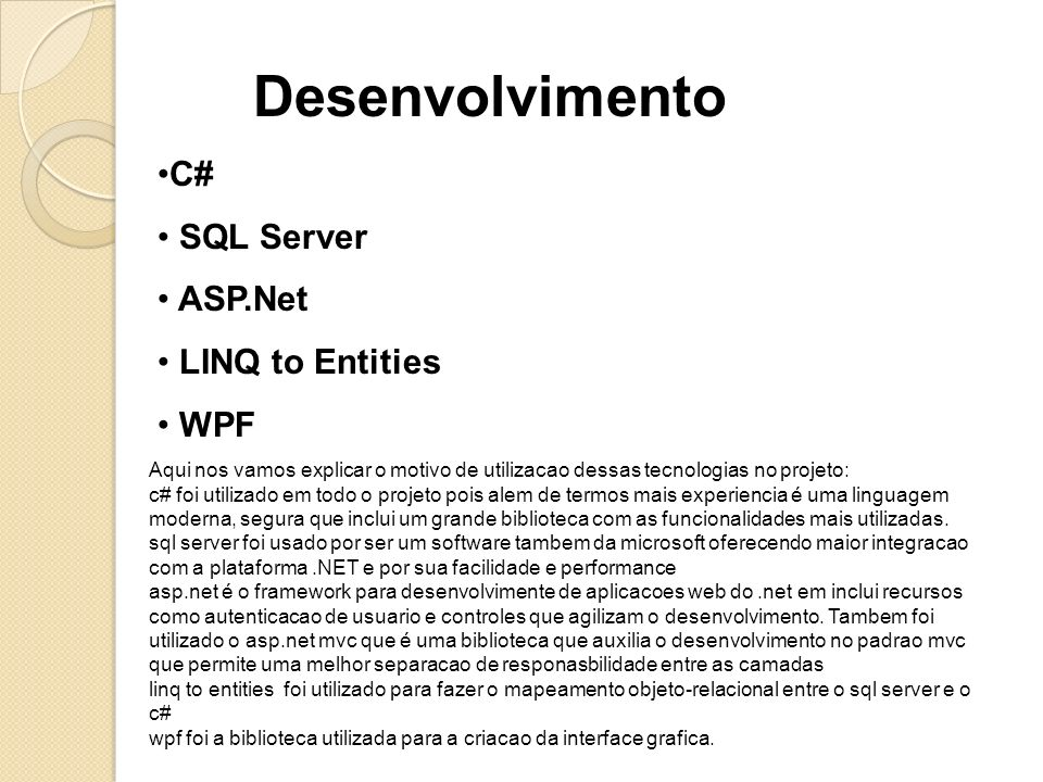 Desenvolvimento C# SQL Server ASP.Net LINQ to Entities WPF