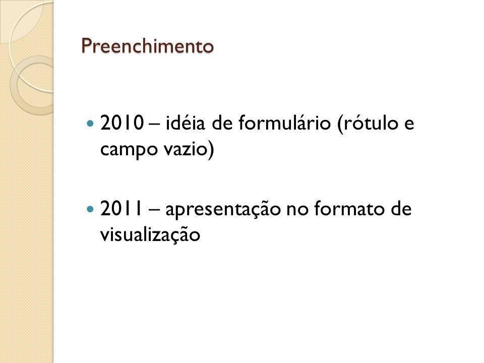 2010 – idéia de formulário (rótulo e campo vazio)