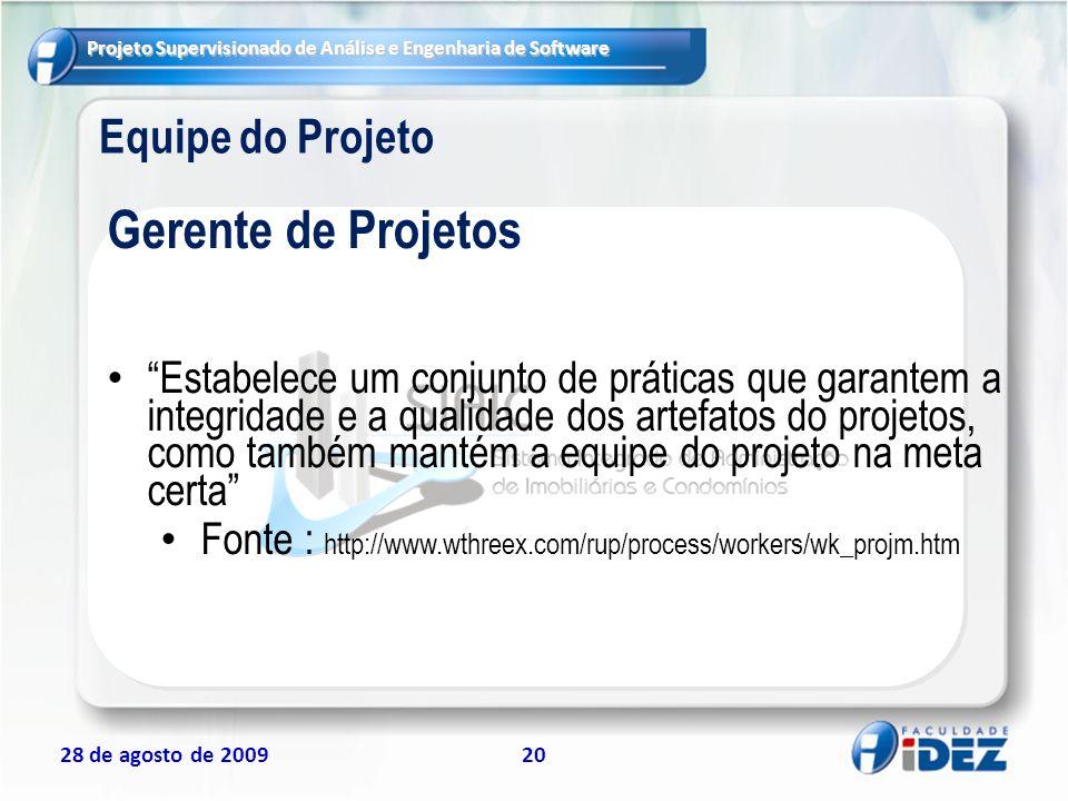 Gerente de Projetos Equipe do Projeto