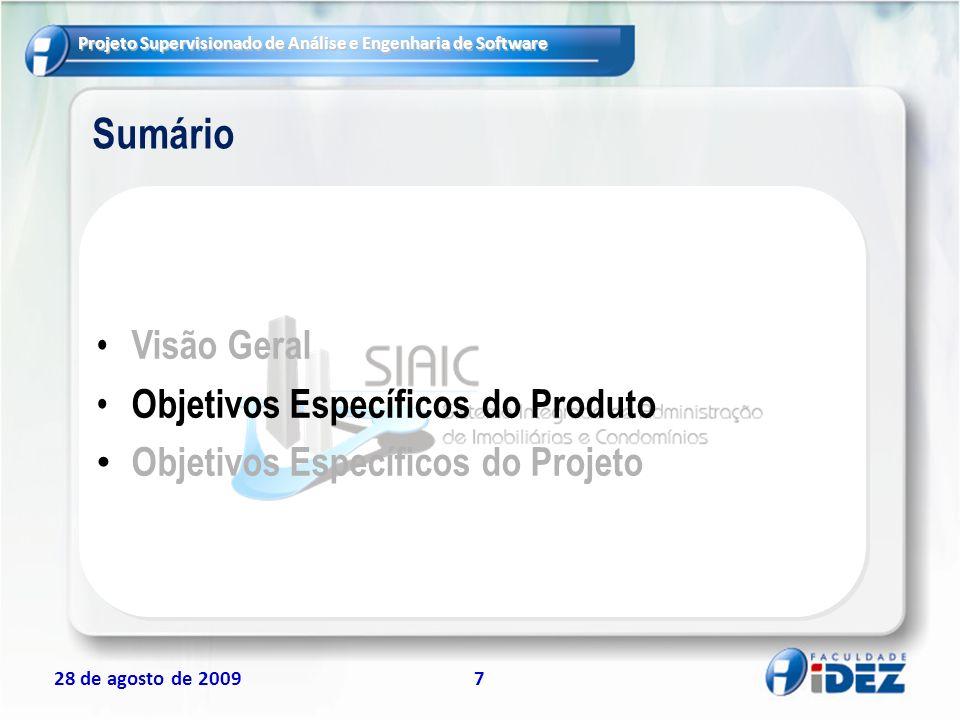 Sumário Visão Geral Objetivos Específicos do Produto