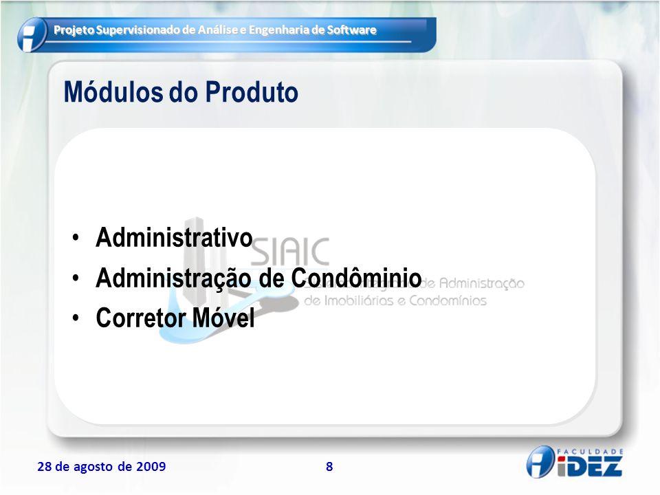 Módulos do Produto Administrativo Administração de Condôminio