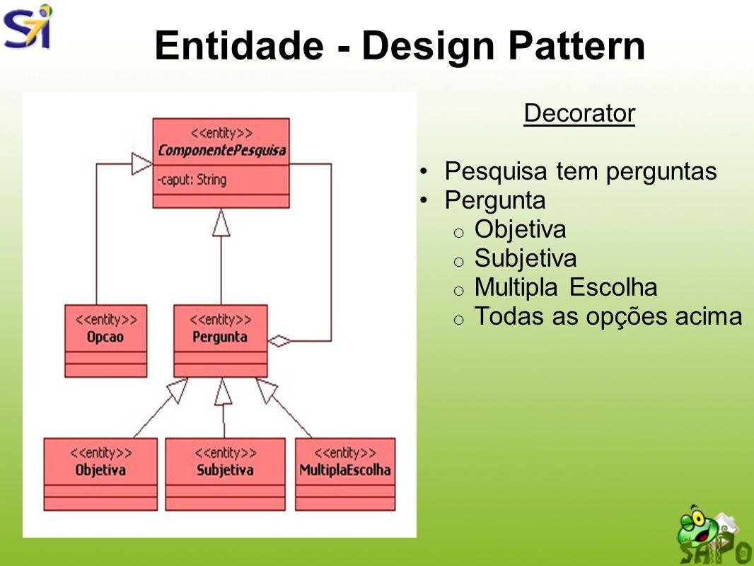 Entidade - Design Pattern