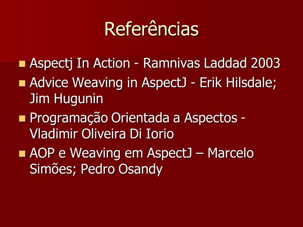 Referências Aspectj In Action - Ramnivas Laddad 2003