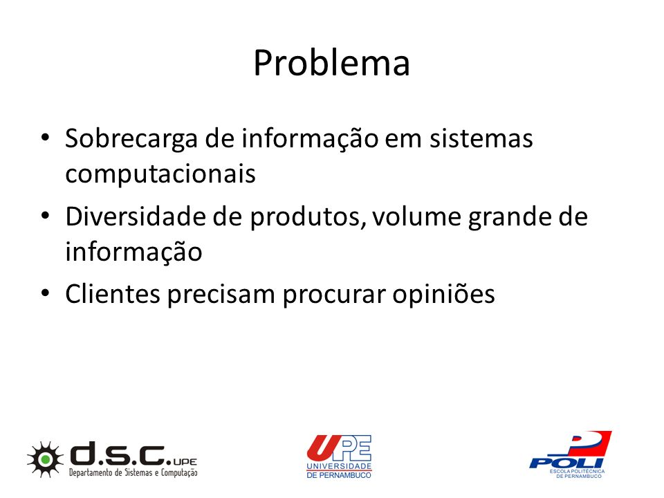 Problema Sobrecarga de informação em sistemas computacionais