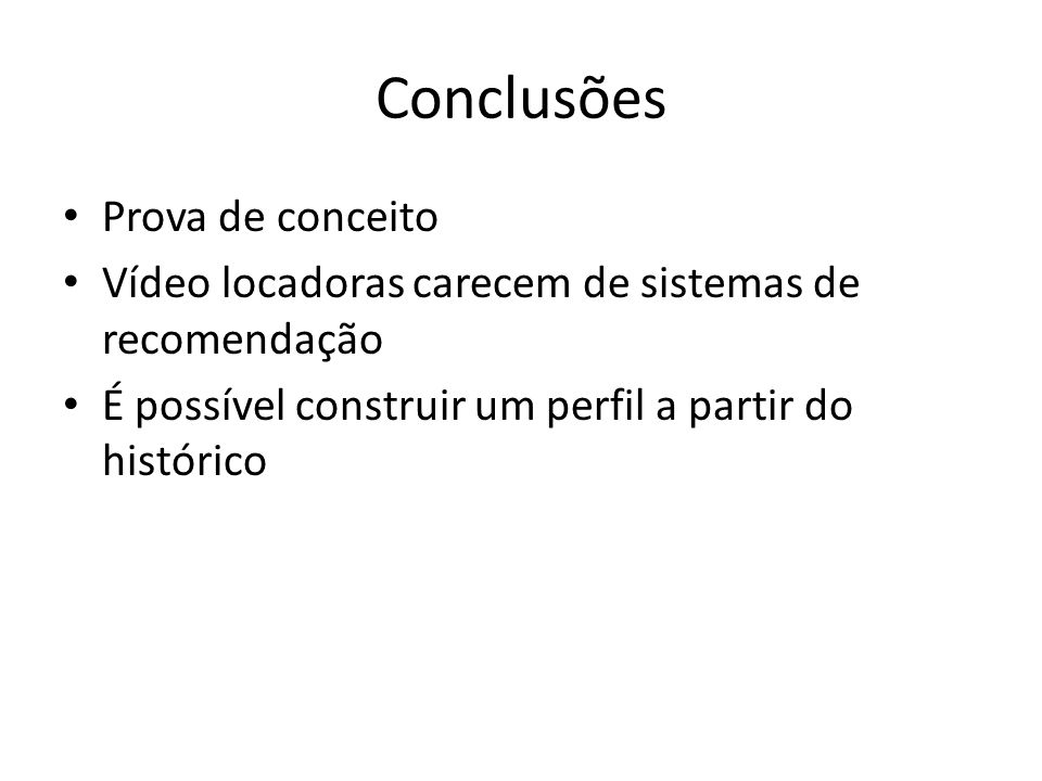 Conclusões Prova de conceito