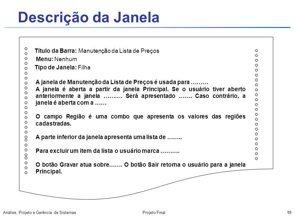 Descrição da Janela Título da Barra: Manutenção da Lista de Preços