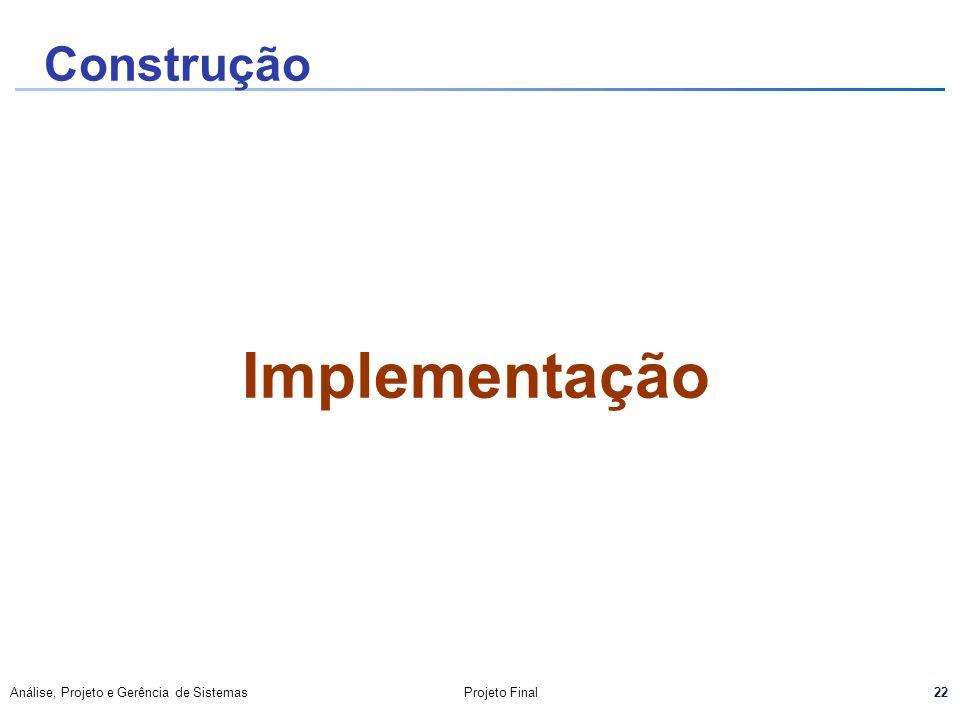 Construção Implementação