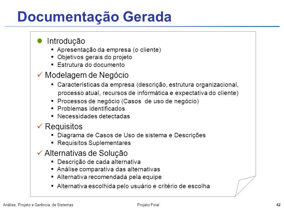 Documentação Gerada Introdução Modelagem de Negócio Requisitos