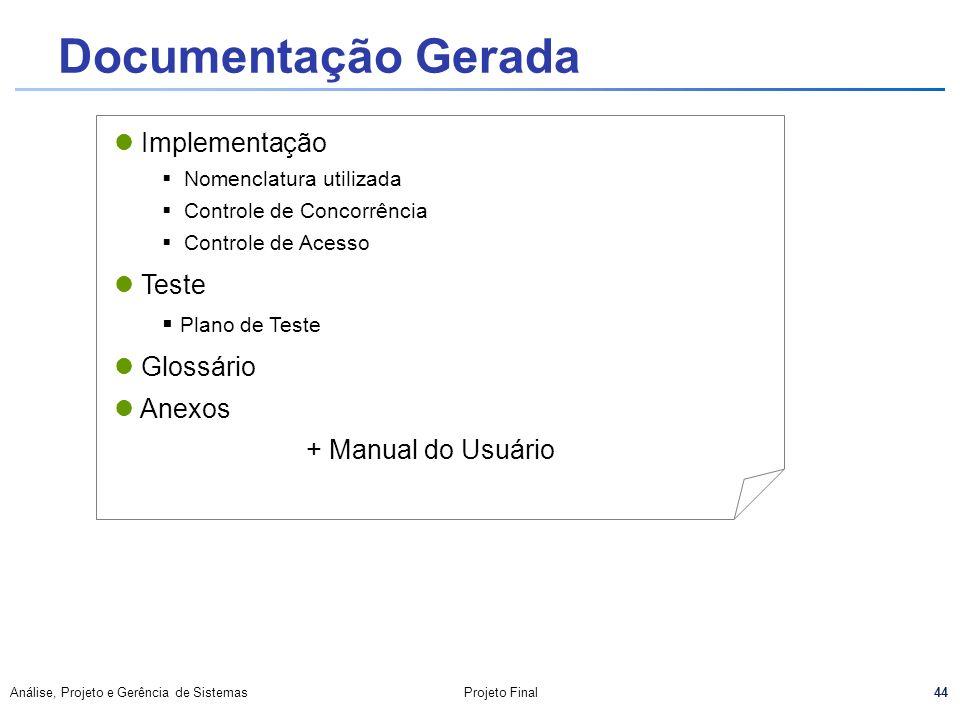 Documentação Gerada Implementação Teste Glossário Anexos
