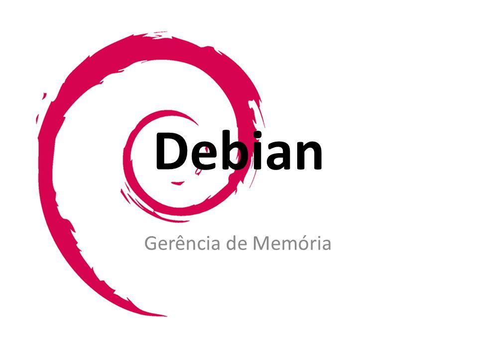 Debian Gerência de Memória