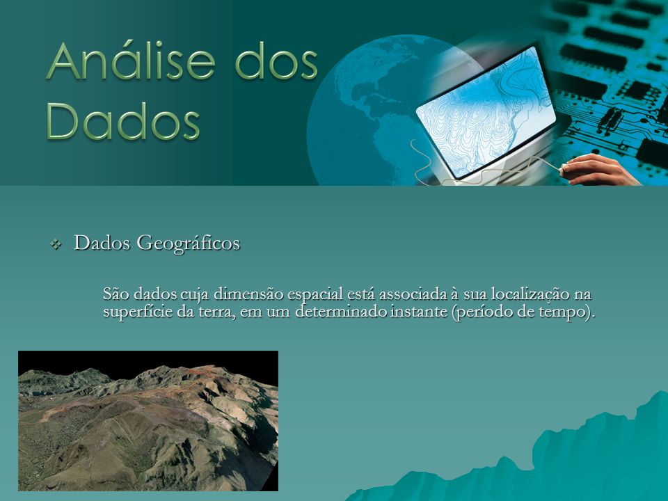 Análise dos Dados Dados Geográficos