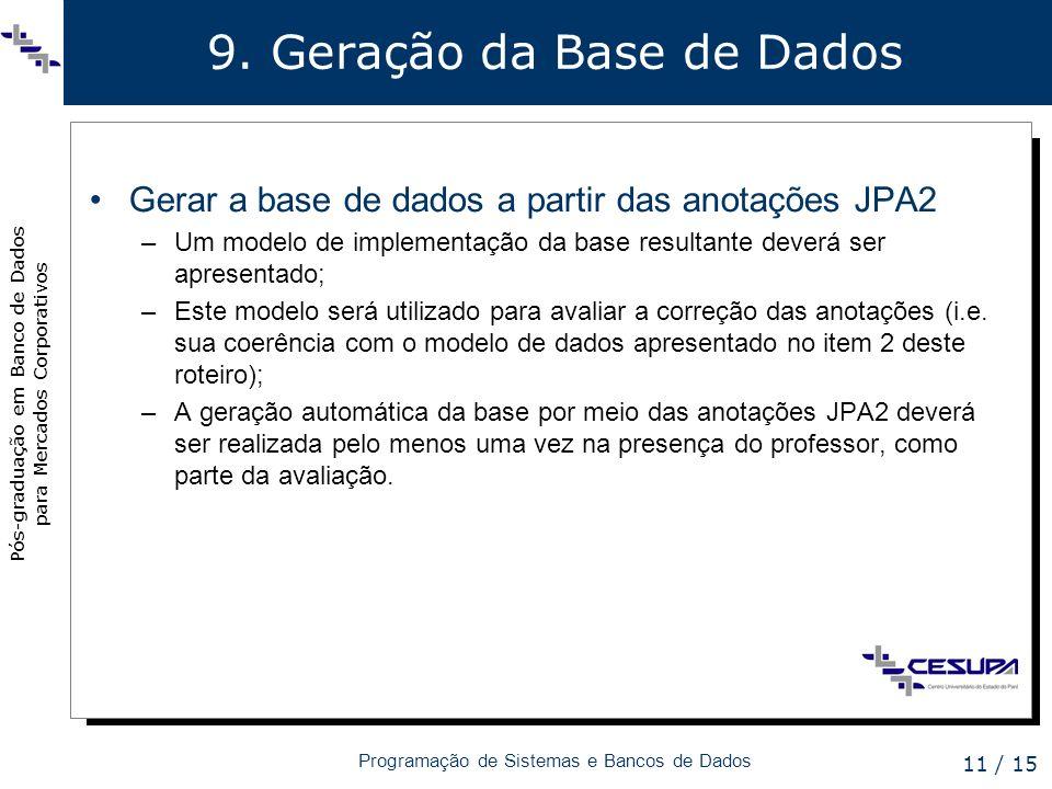 9. Geração da Base de Dados
