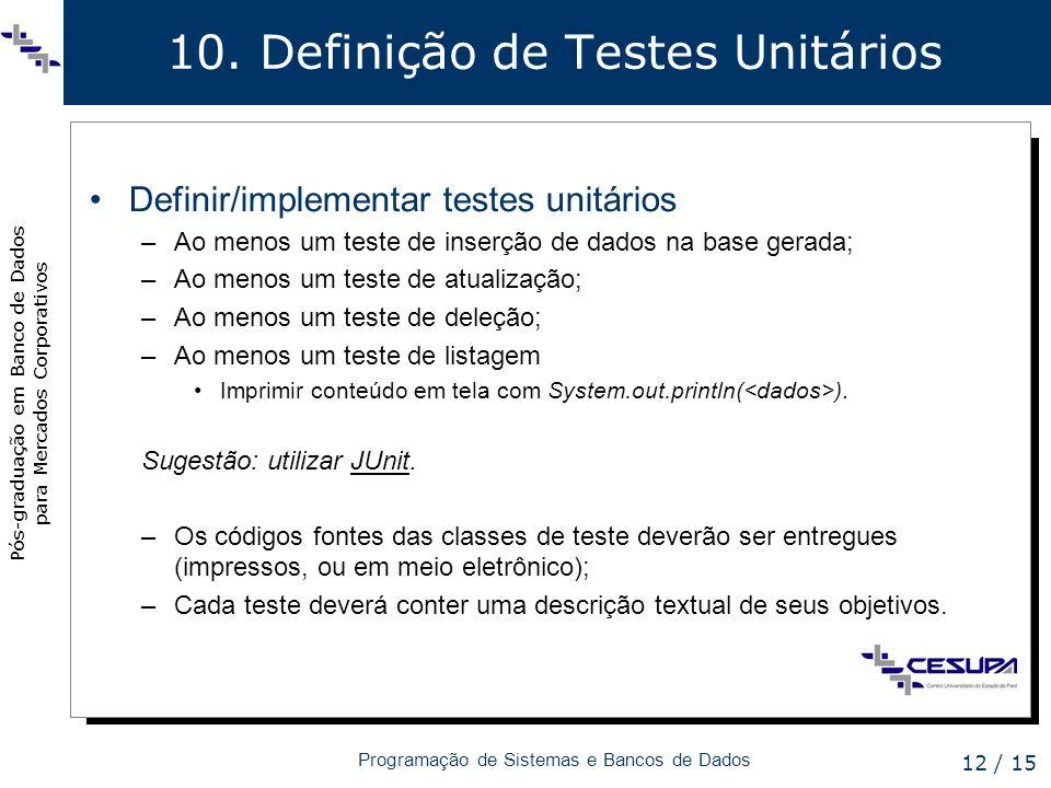 10. Definição de Testes Unitários