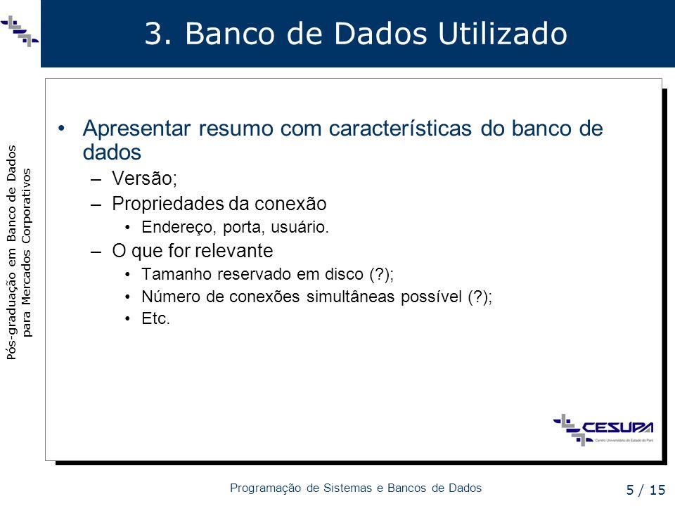 3. Banco de Dados Utilizado