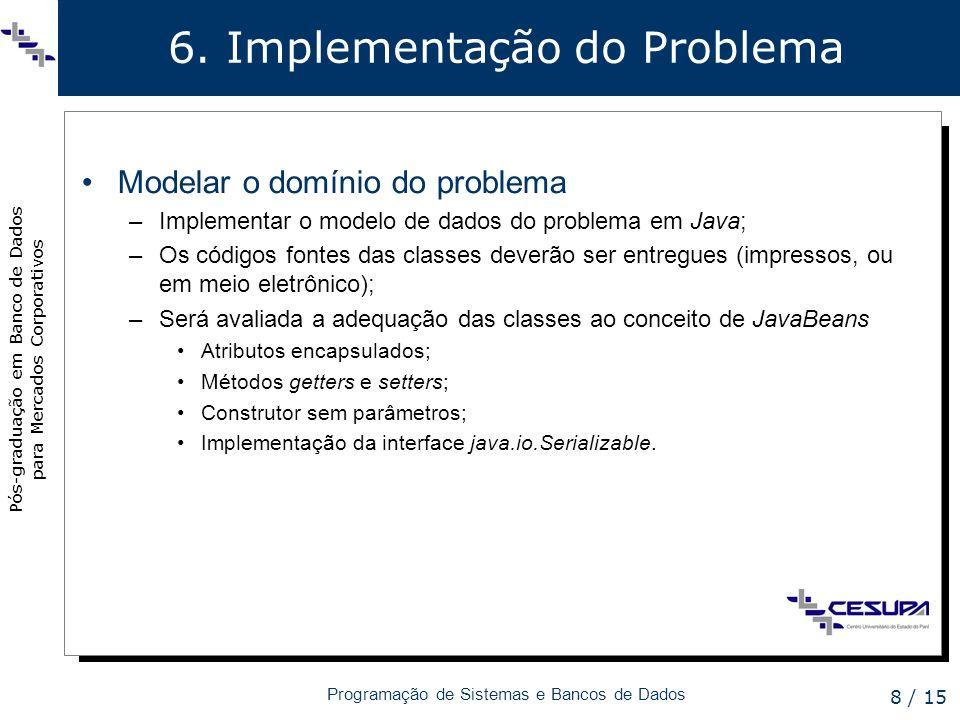 6. Implementação do Problema