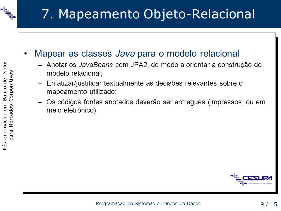 7. Mapeamento Objeto-Relacional