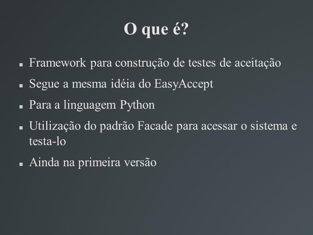 O que é Framework para construção de testes de aceitação