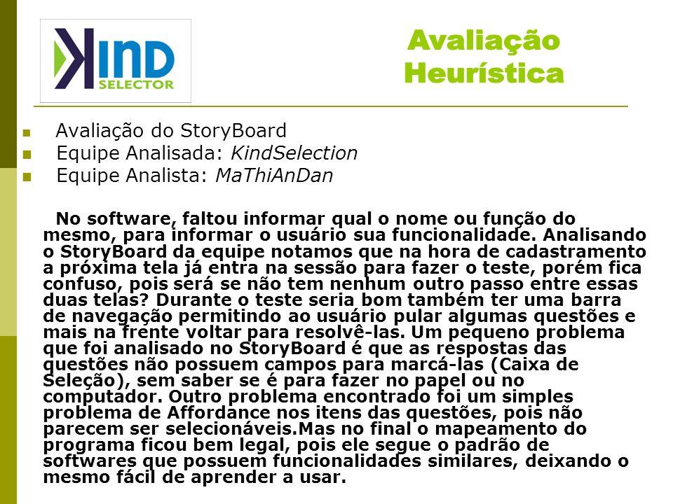 Avaliação Heurística Equipe Analisada: KindSelection