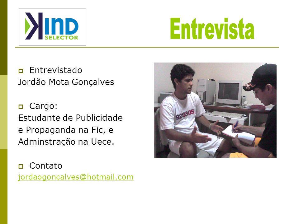 Entrevista Entrevistado Jordão Mota Gonçalves Cargo: